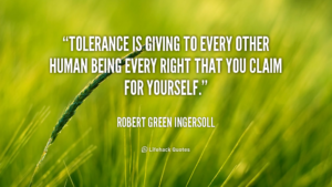quote-robert-green-ingersoll-tolerance-is-giving-to-every-other-human-91584